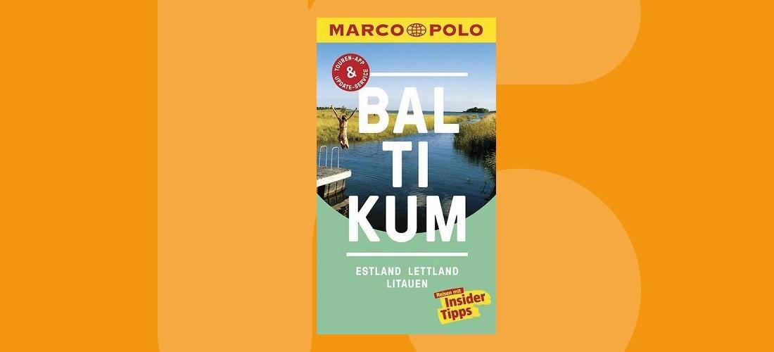 Marco Polo-Reiseführer Baltikum (Aktualisierte Neuauflage)