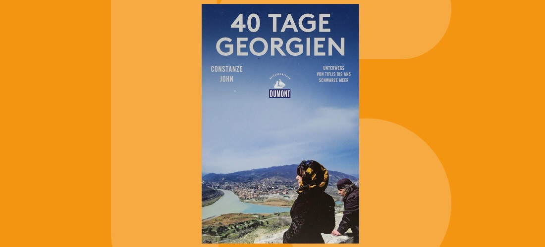 40 Tage Georgien – Unterwegs im Kaukasus