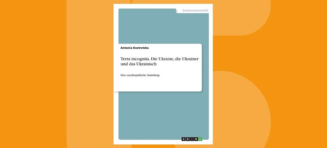 Die Ukraine – Unbekanntes Land im Osten Europas
