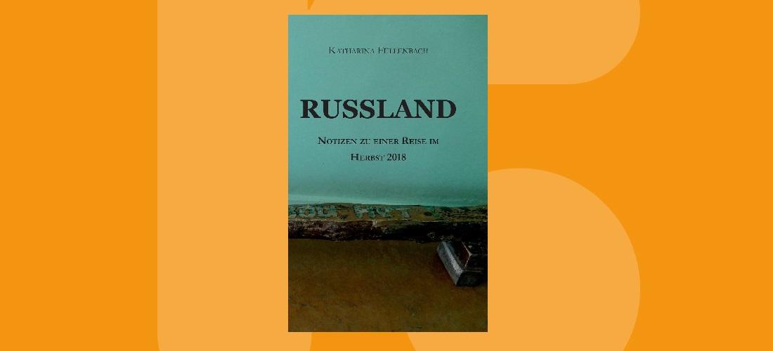 Reisenotizen aus Russland und der Krim