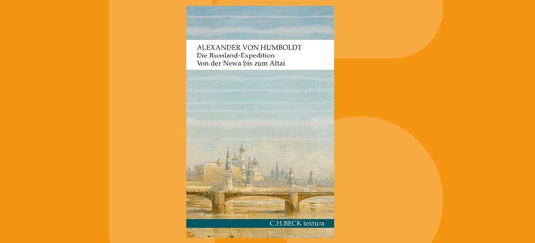 Mit Humboldt quer durch Russland